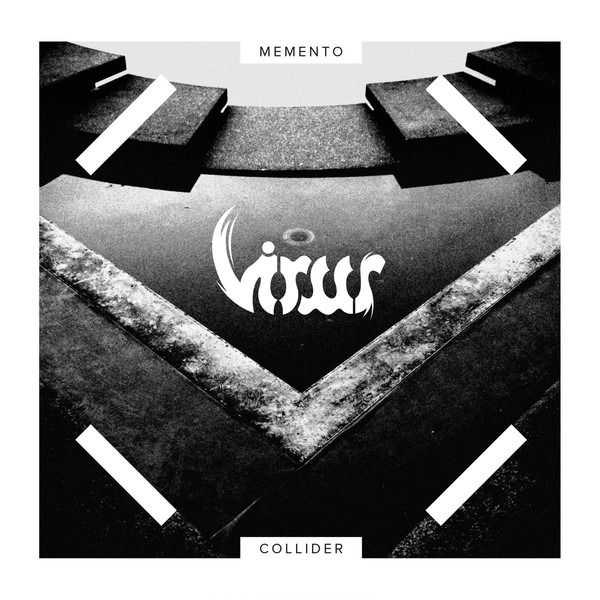 Virus - Memento Collider - 2016