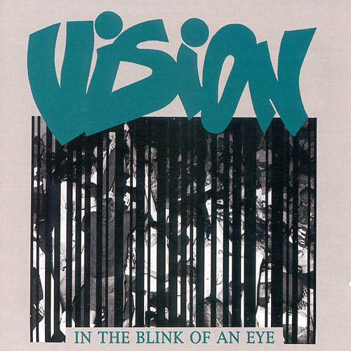 Vision - In The Blink Of An Eye - 1989