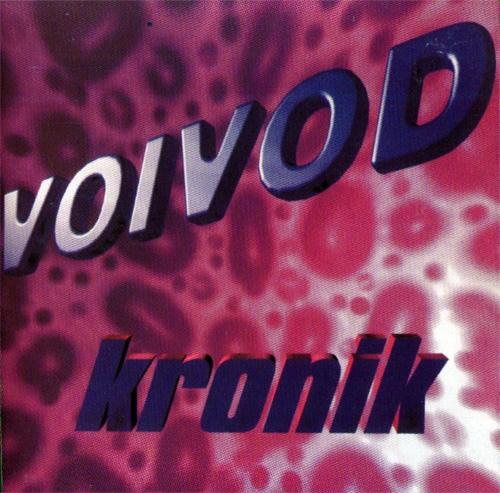 Voïvod - Kronik - 1998