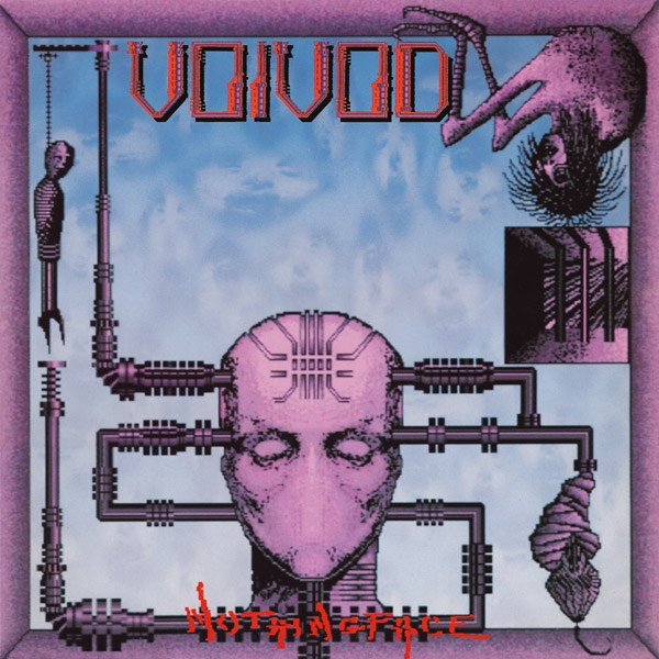 Voïvod - Nothingface - 1989