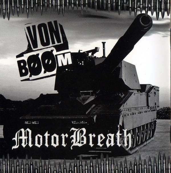 MotorBreath, Von Bööm - Von Bööm / MotorBreath - 2008
