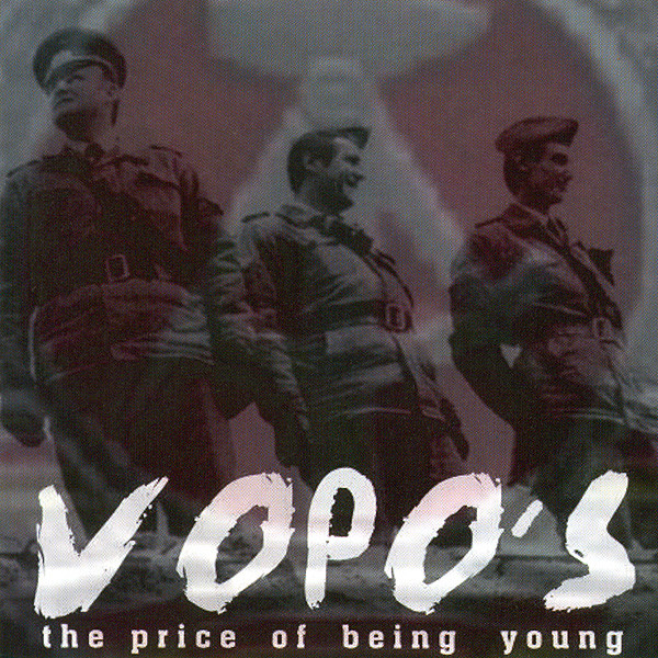 Vopo's - The Price Of Being Young - 2005