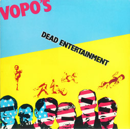 Vopo's - Dead Entertainment - 1981
