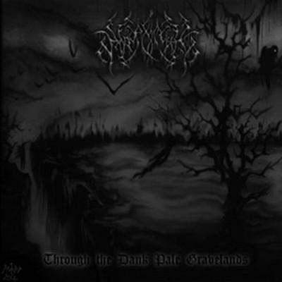 Wardaemonic - Through The Dank Pale Gravelands - 2006