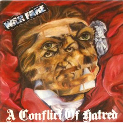 Warfare - A Conflict Of Hatred 1988