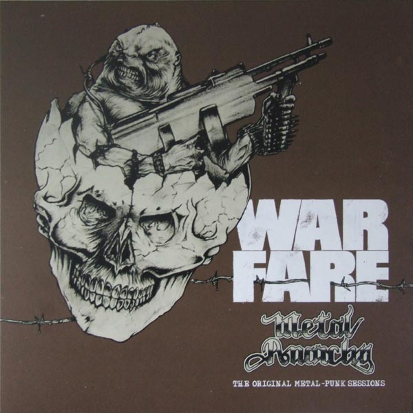 Warfare - Metal Anarchy The Original Metal Punk Sessions - 2015