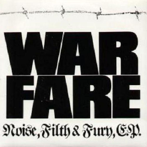Warfare - Noise, Filth & Fury 7'' 1984