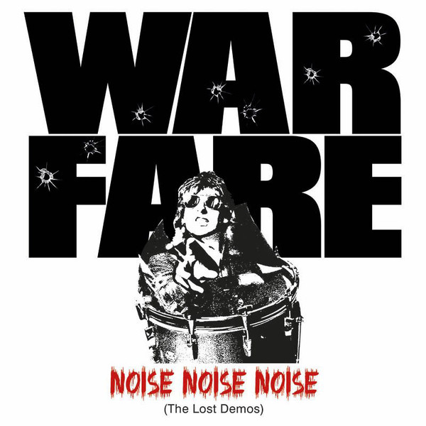 Warfare - Noise, Noise, Noise (The Lost Demos) - 2015
