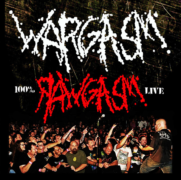 Wargasm - Rawgasm: Live In Boston - 2015