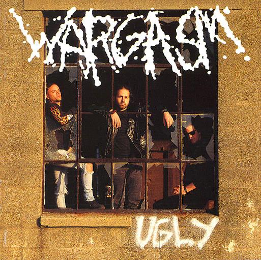 Wargasm - Ugly - 1993