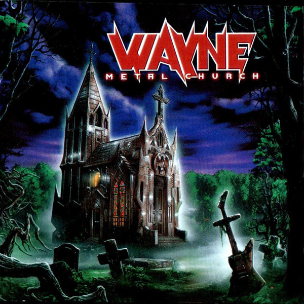 Wayne - Metal Church - 2001