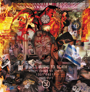 World Burns To Death - Totalitarian Sodomy - 2006