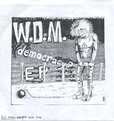 W.D.M. - Democracy? EP - 1985