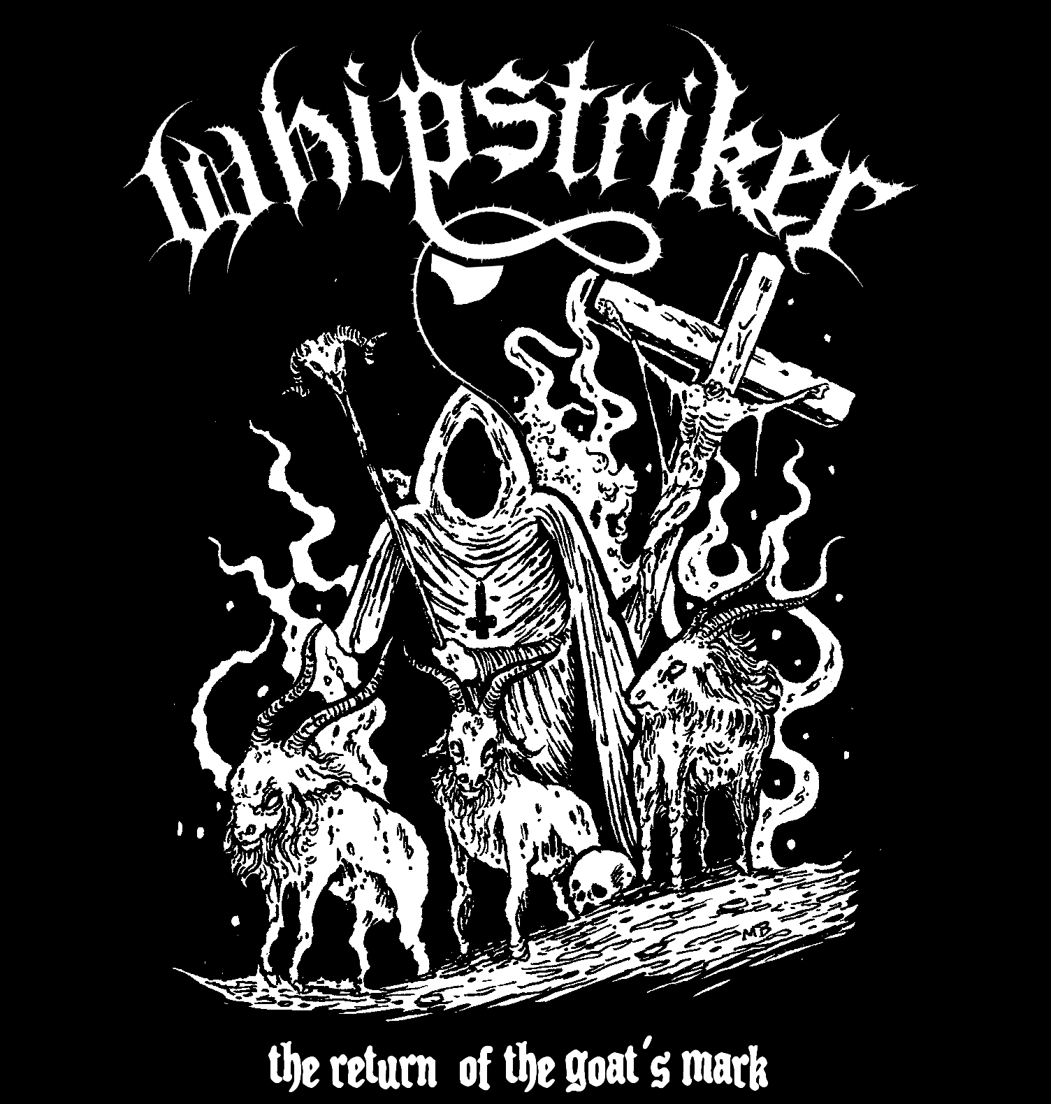 Whipstriker - The Return Of The Goat's Mark - 2014