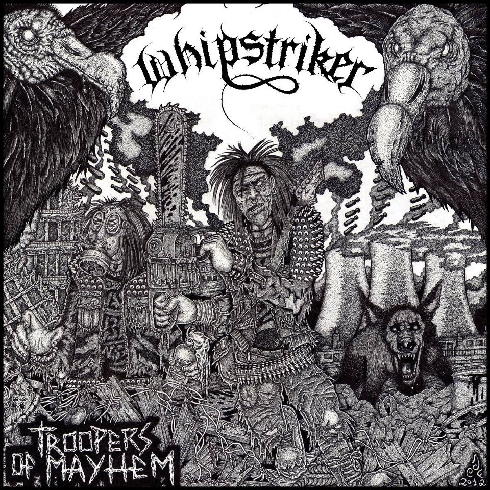 Whipstriker - Troopers Of Mayhem - 2013