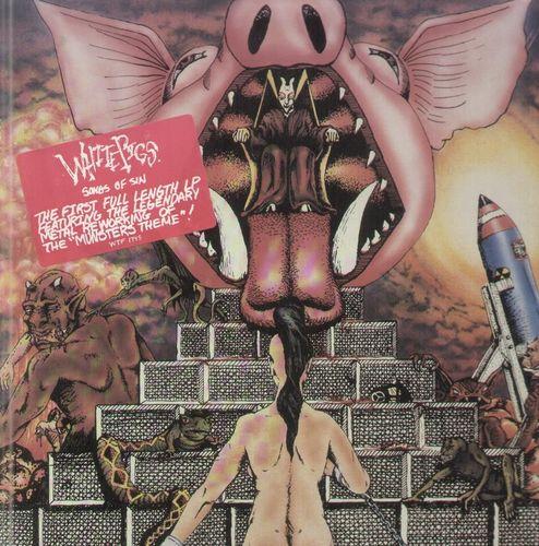 White Pigs - Songs Of Sin 1989