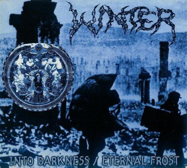 Winter - Into Darkness / Eternal Frost - 1999