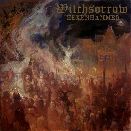 Witchsorrow - Hexenhammer - 2018