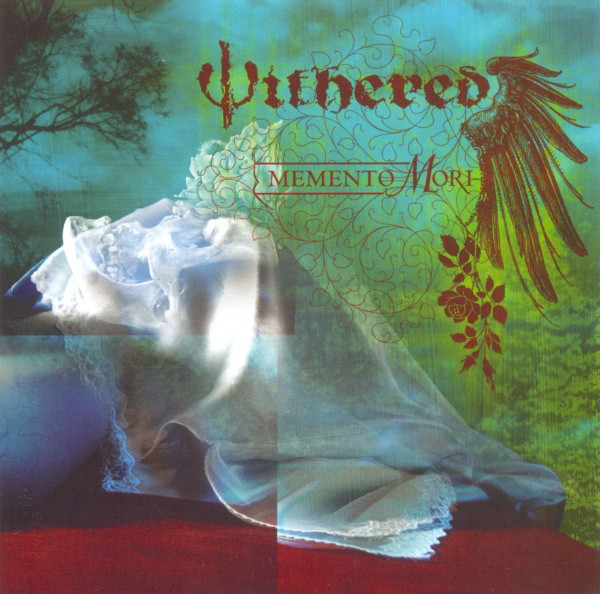 Withered - Memento Mori - 2005