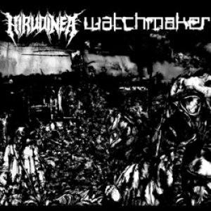 Watchmaker, Hirudinea - Split - 2006