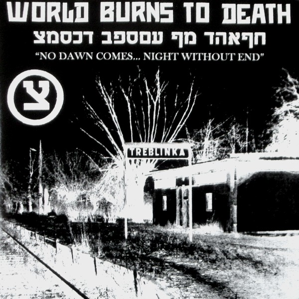 World Burns To Death - No Dawn Comes... Night Without End - 2003