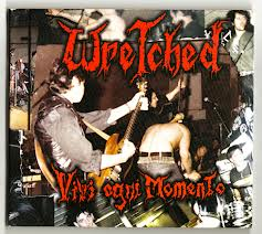 Wretched - Vivi Ogni Momento - 1986/1987