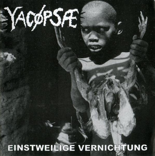Yacøpsæ - Einstweilige Vernichtung 2001