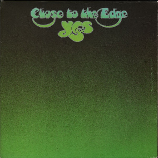 Yes - Close To The Edge - 1972