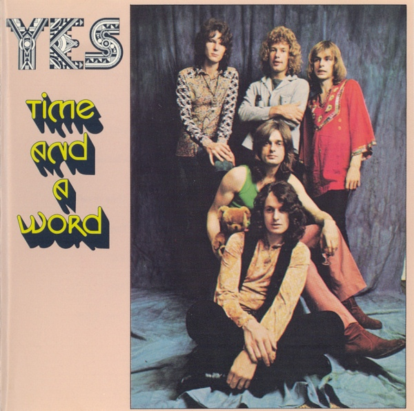 Yes - Time And A Word - 1970