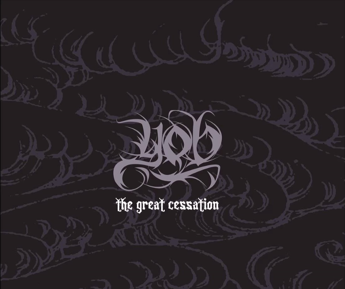Yob - The Great Cessation - 2009