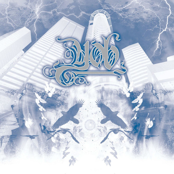 Yob - The Unreal Never Lived - 2005