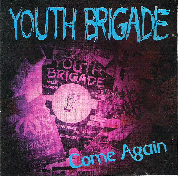Youth Brigade - Come Again - 1992