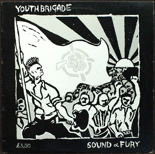 Youth Brigade - Sound & Fury - 1983
