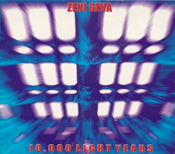 Zeni Geva - 10,000 Light Years 2001