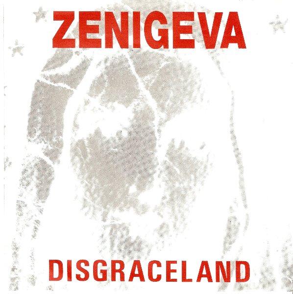 Zeni Geva - Disgraceland 7'' 1993