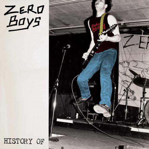 Zero Boys - History Of - 2009