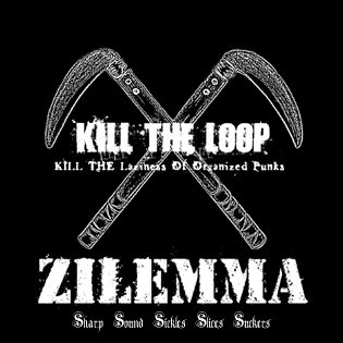 Zilemma - Kill The Loop 2008