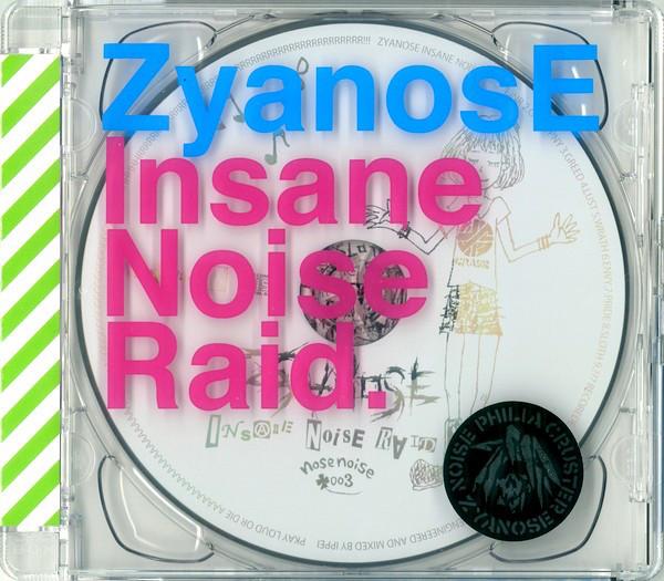 ZyanosE - Insane Noise Raid - 2012